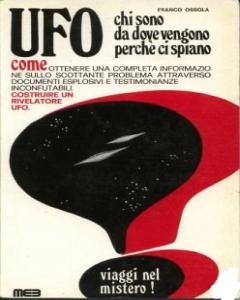 UFO: chi sono, da do...