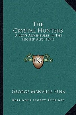 The Crystal Hunters