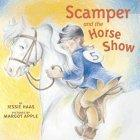 Scamper and the Horse Show