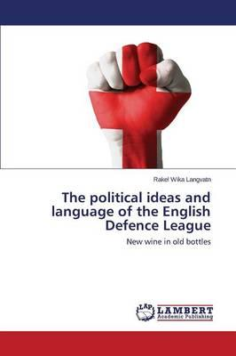 The political ideas and language of the English Defence League