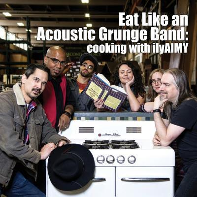 Eat Like An Acoustic Grunge Band