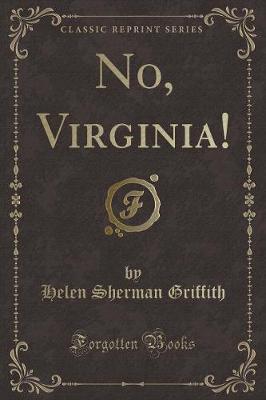 No, Virginia! (Classic Reprint)