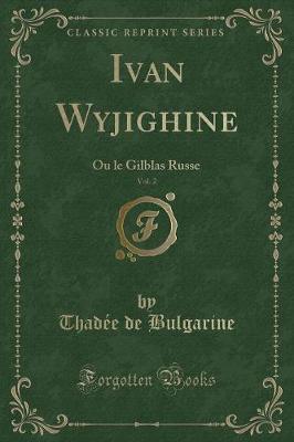 Ivan Wyjighine, Vol. 2