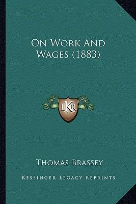On Work and Wages (1883)