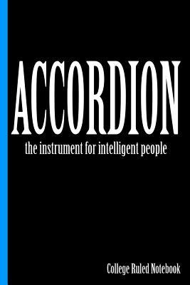 Accordion, the Instrument for Intelligent People