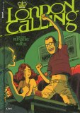 London Calling, Tome 1