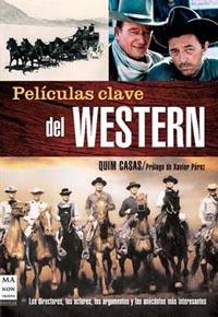 Películas clave del Western