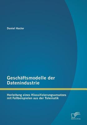 Geschäftsmodelle der Datenindustrie