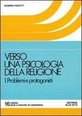 Verso una psicologia della religione / Problemi e protagonisti