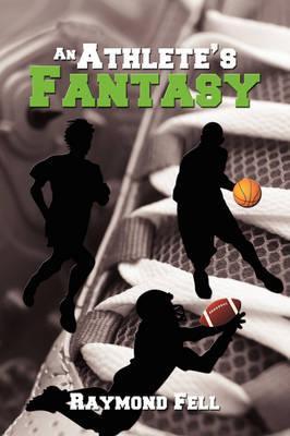 An Athlete's Fantasy