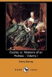 Cecilia; Or, Memoirs of an Heiress - Volume I (Dodo Press)