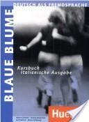 Blaue Blume. Kursbuch. Italienische Ausgabe.