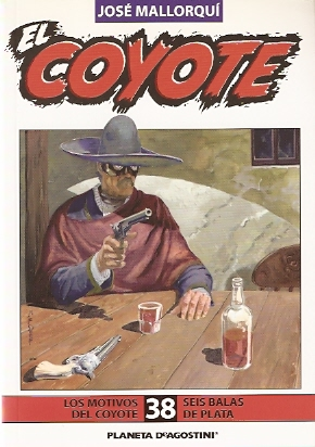 Los motivos del Coyote / Seis balas de plata