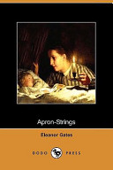 Apron-Strings (Dodo Press)