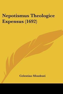 Nepotismus Theologice Expensus (1692)