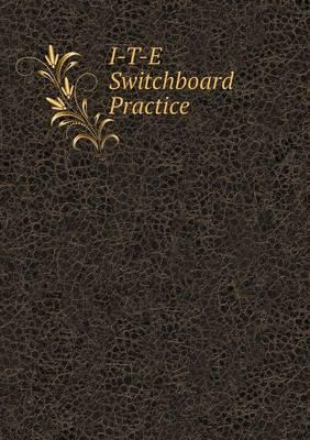 I-T-E Switchboard Practice