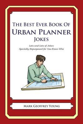 The Best Ever Book of Urban Planner Jokes
