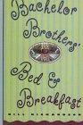 Bachelor Brother's Bed & Breakfast