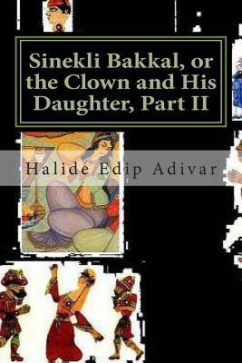 Sinekli Bakkal, or the Clown and His Daughter