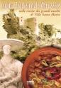 Cucina tradizionale abruzzese nelle ricette dei grandi cuochi di Villa S
