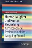 Humor, Laughter and Human Flourishing
