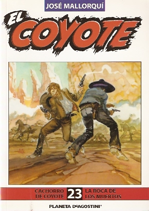 Cachorro de coyote / La roca de los muertos