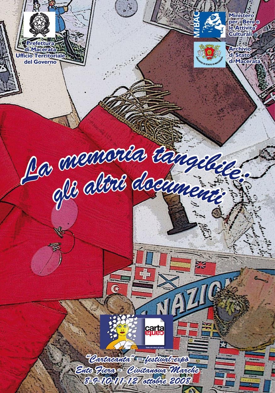 La memoria tangibile: gli altri documenti