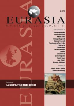 Eurasia. Rivista di studi geopolitici, n. XXX - 3/2013 (aprile-giugno))