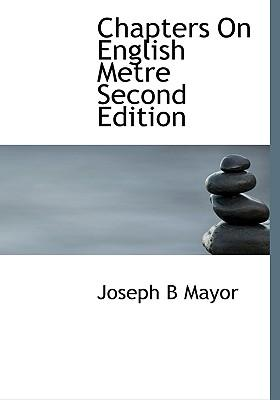Chapters on English Metre Second Edition