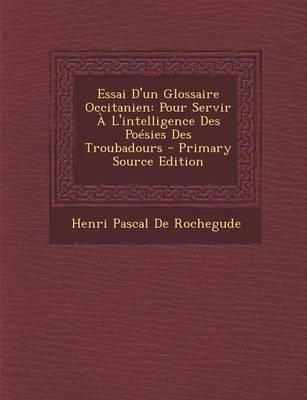 Essai D'Un Glossaire Occitanien