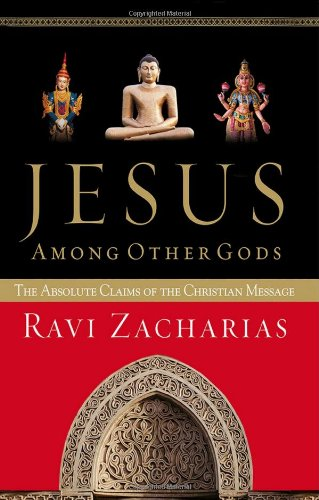 Jesus Among Other Gods The Absolute Claims Of The Christian Message