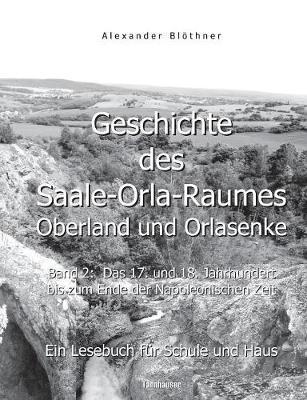 Geschichte des Saale-Orla-Raumes