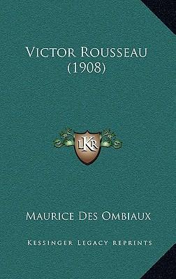 Victor Rousseau (1908)