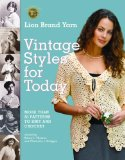 Lion Brand Yarn Vintage Styles for Today