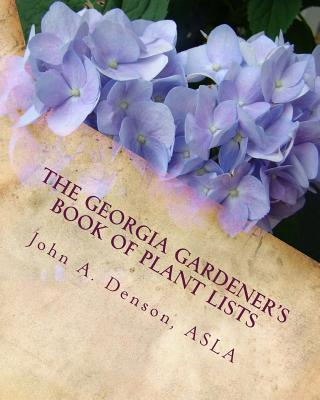 The Georgia Gardener's Book of Plant Lists