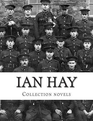 Ian Hay, Collection Novels