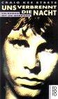 Uns verbrennt die Nacht. Ein Roman mit Jim Morrison.