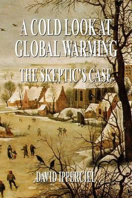 A Cold Look at Global Warming