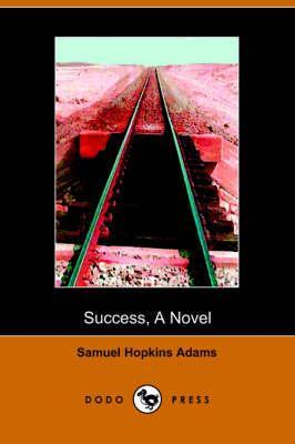 Success, a Novel