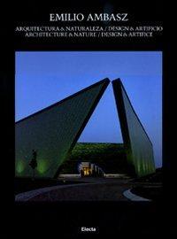 Architettura & naturalezza. Design & artificio-Architecture & nature. Design & artifice