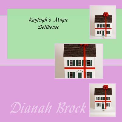 Kayleigh's Magic Dollhouse