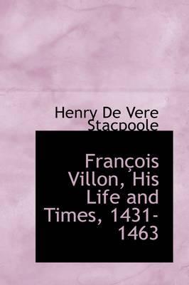 Fran OIS Villon, His...