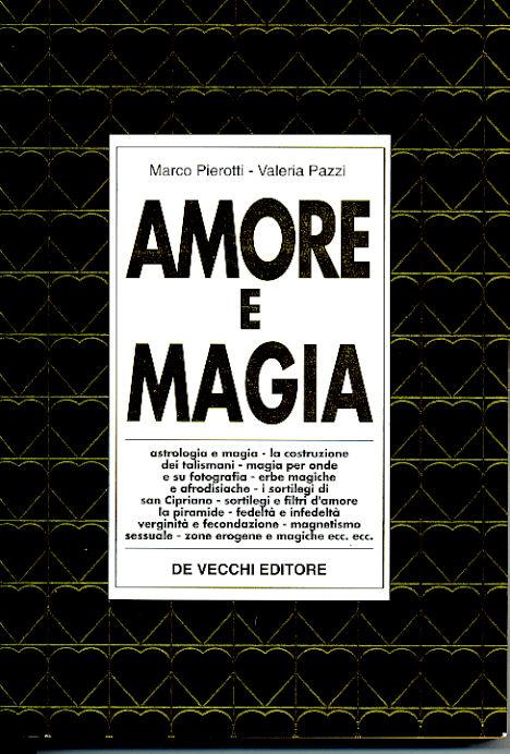 Amore e magia / La Magia dell'Amore