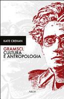 Gramsci, cultura e antropologia