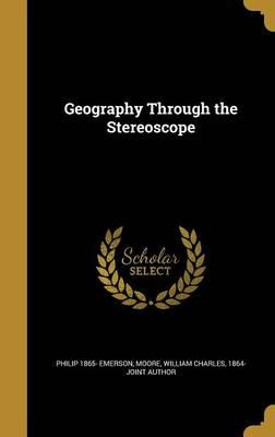 GEOGRAPHY THROUGH THE STEREOSC