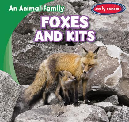 Foxes and Kits