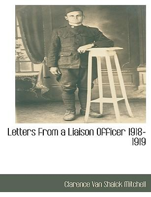 Letters from a Liaison Officer 1918-1919