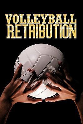 Volleyball Retribution