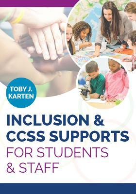 Inclusion & Ccss Supports for Students & Staff