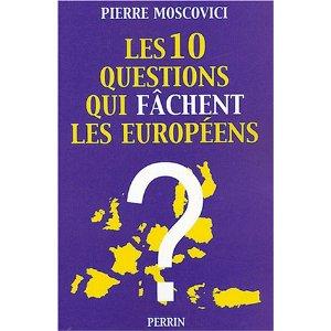 Les 10 questions qui fâchent les Européens